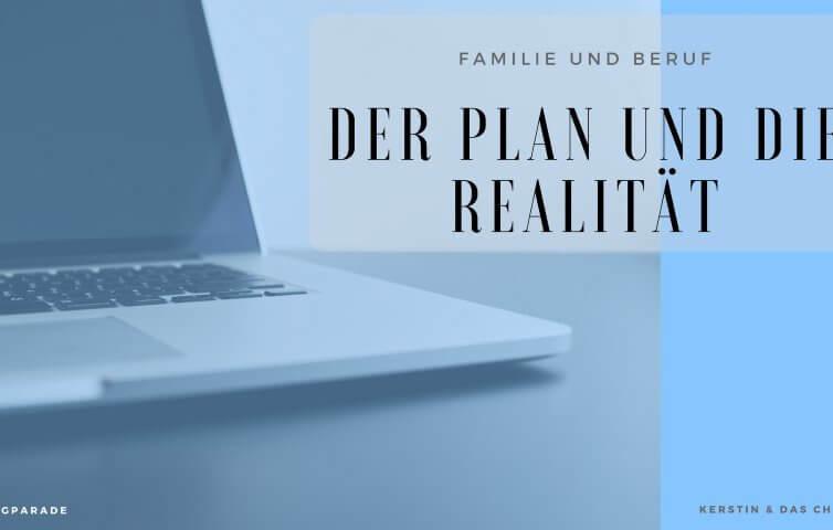 Blogparade Familie und Beruf | Mamablog