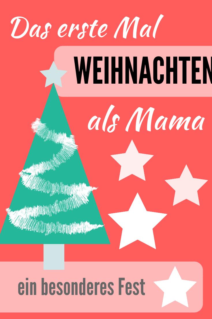 Das erste Weihnachtsfest als Mama ist ganz besonders! #mamaleben #advent #weihnachtenmitkindern #familienfest